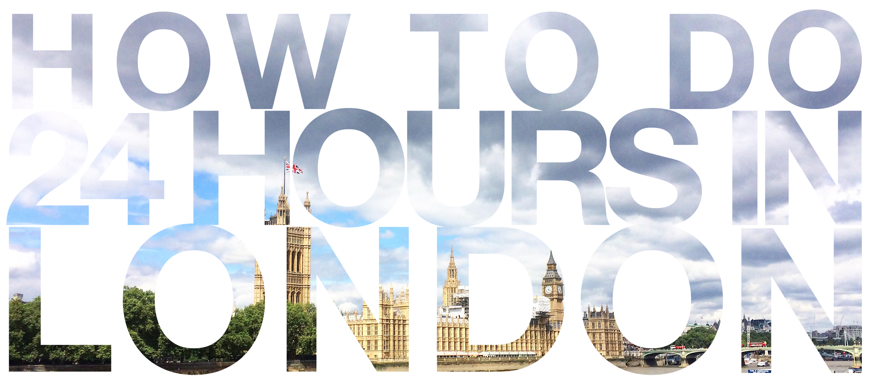 How to do 24 hours in London with Doppeldecker